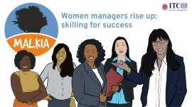 Malkia - Women managers rise up: skilling for success