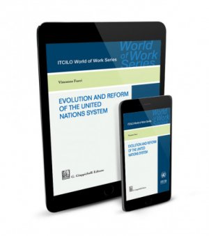 Evolution and reform of the United Nations System (e-book)